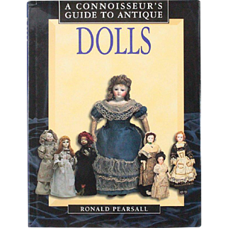 Book A Connoisseurs Guide to Antique Dolls by Ronald Pearsall