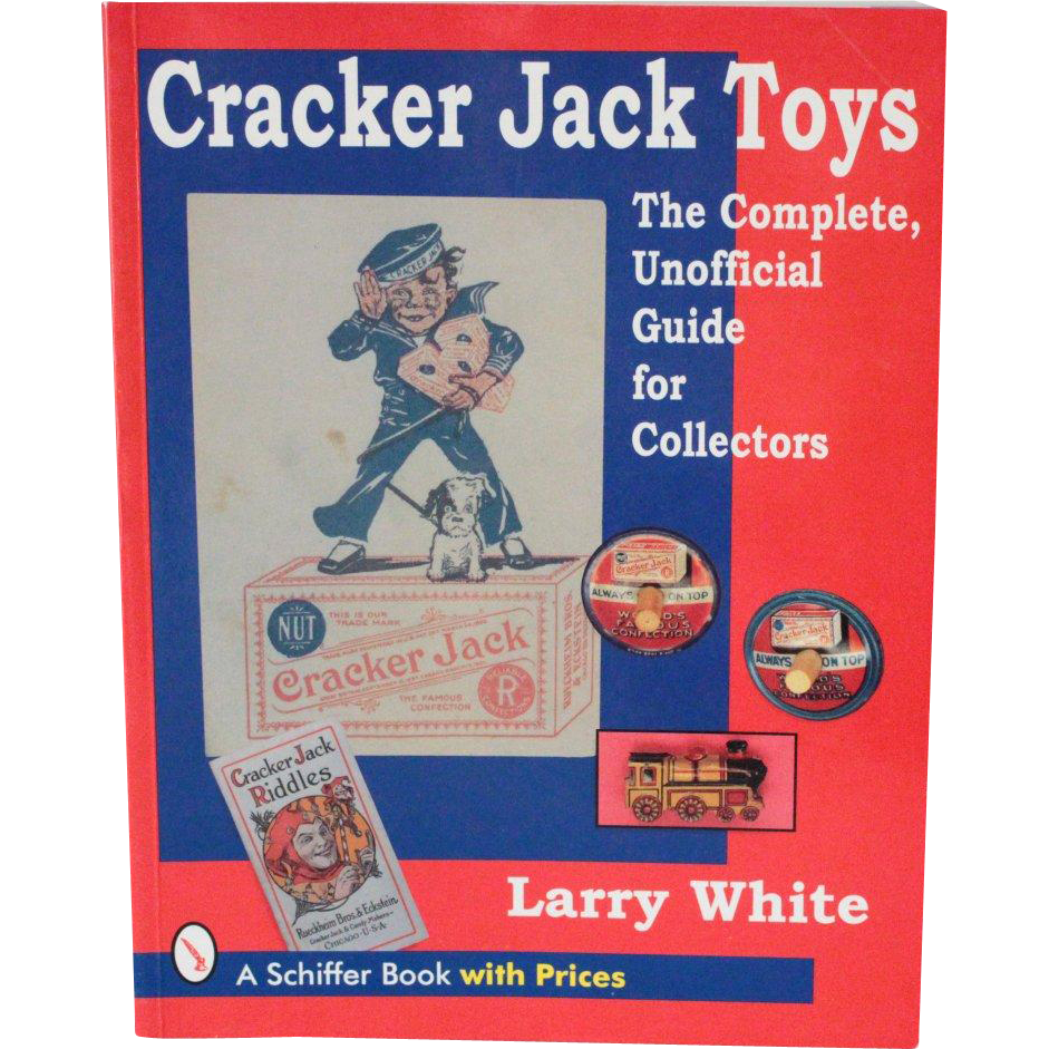 Book Cracker Jack Toys The Complete Unofficial Guide for Collectors with Prices