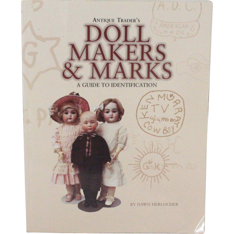 Book Doll Makers and Marks A Guide to Identification by Dawn Herlocher
