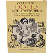 Book Collectible Dolls and Accessories of the Twenties and Thirties from Sears Roebuck and Co Catalogs