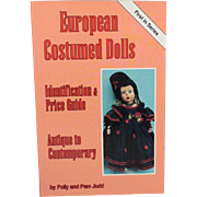 Book European Costumed Dolls Identification Price Guide Antique to Contemporary by Polly and Pam Judd