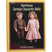 Doll Book Identifying German Character Dolls by Mary Gorham Krombholz
