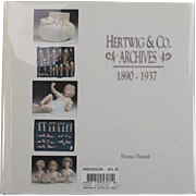 Book Hertwig and Co Archives 1890 to 1937 by Florence Theriault