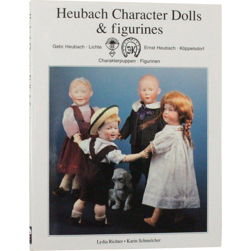 Book Heubach Character Dolls and Figurines by Lydia Richter Karin Schmelcher