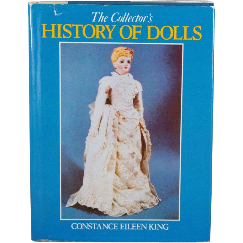Book The Collectors History of Dolls by Constance Eileen King
