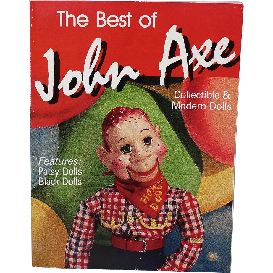 Book: The Best of John Axe Collectible and Modern Dolls Features Patsy and Black Dolls