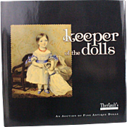 Book Keeper of the Dolls An Auction of Fine Antique Dolls by Theriault