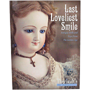 Book Last Loveliest Smile Antique DollsTheriaults