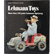 Book Lehmann Toys by Jurgen and Marianne Cieslik More than 100 Years