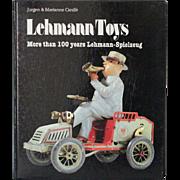 Book Lehmann Toys by Jurgen and Marianne Cieslik More than 100 Years