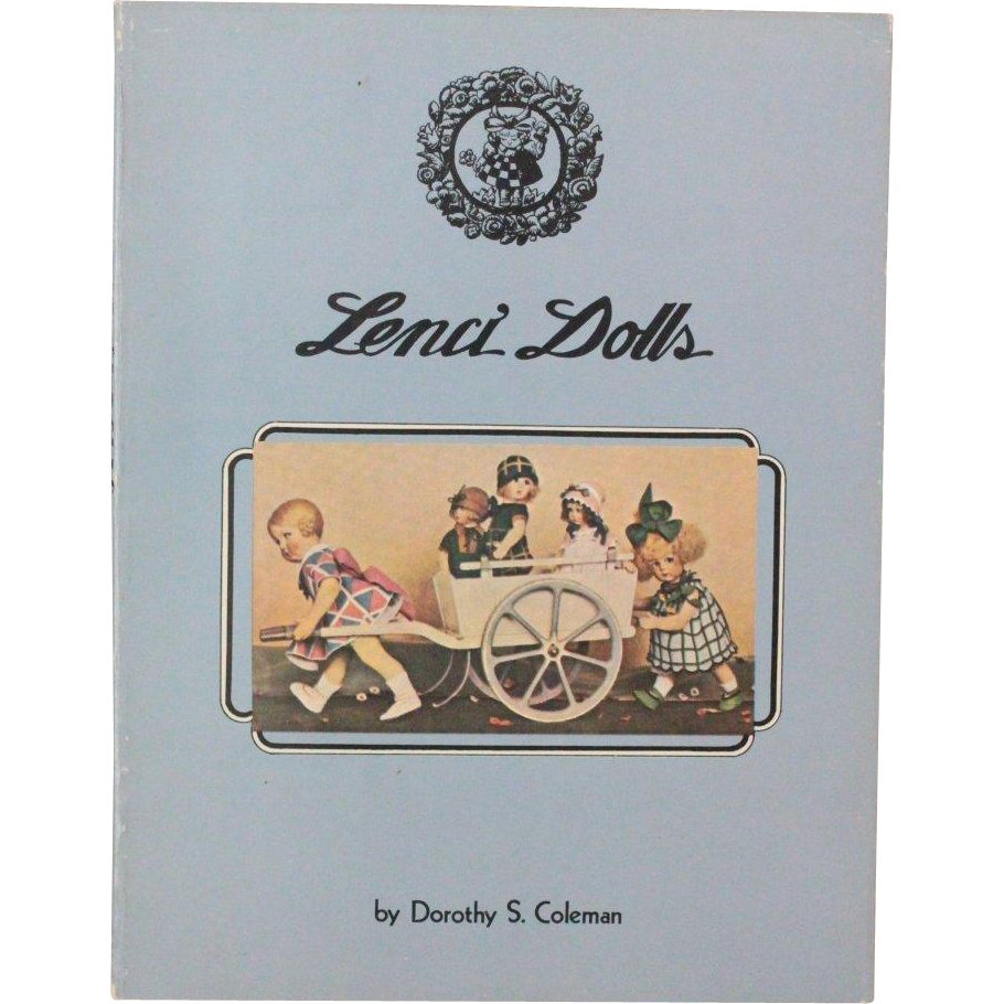 Doll Book Lenci Dolls by Dorothy S Coleman