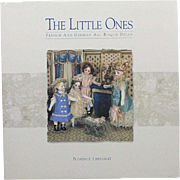 Book The Little Ones French and German All Bisque Dolls by Florence Theriault