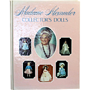 Doll Book Madame Alexander Collector's Dolls PLUS Price Guide