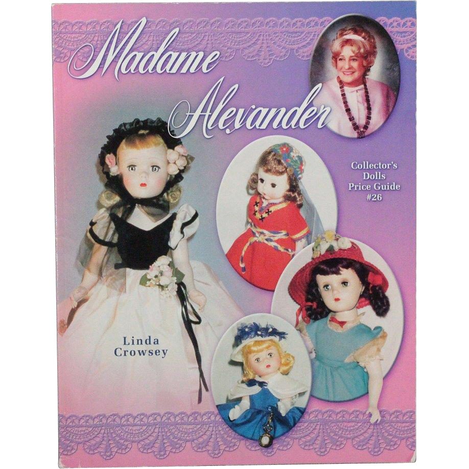 Book Madame Alexander Collectors Dolls Price Guide