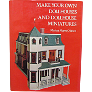 Book Make  Your Own Dollhouses and Dollhouse Miniatures by Marian Maeve O'Brien