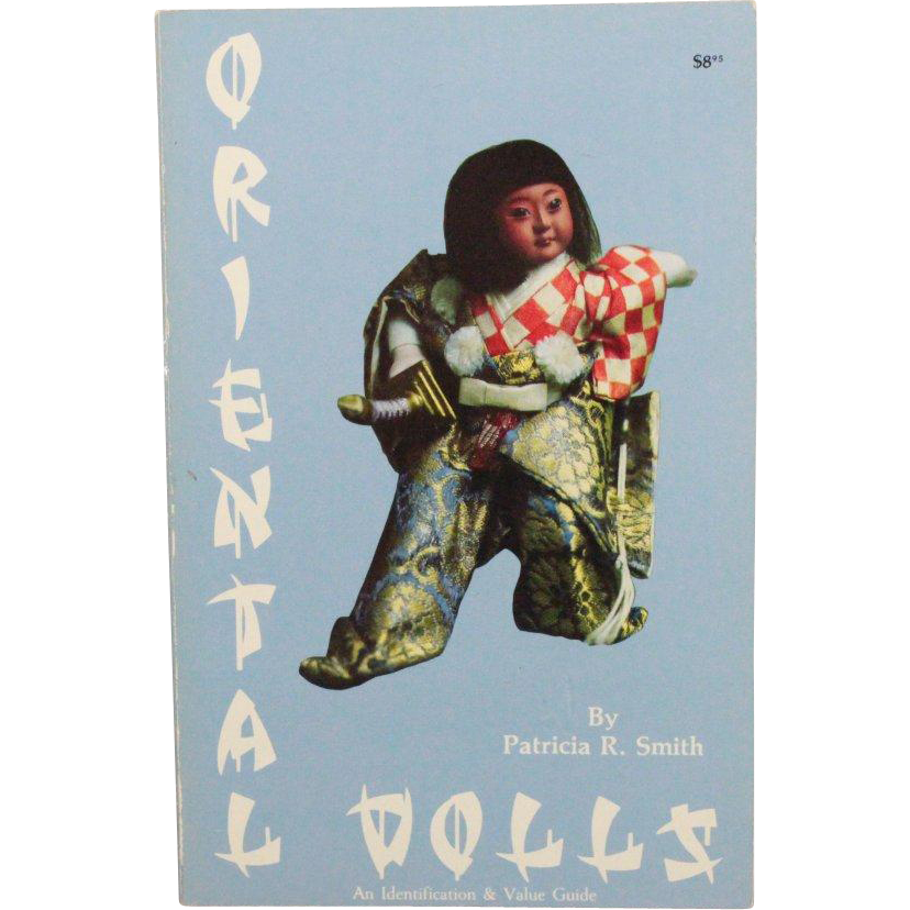 Book Oriental Dolls An Identification and Value Guide by Patricia R Smith