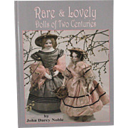 Book Rare and Lovely Dolls of Two Centuries by John Darcy Noble
