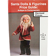 Book Santa Dolls and Figurines Price Guide Antique to Contemporary by Polly and Pam Judd