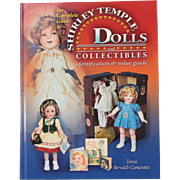 Book Shirley Temple Dolls and Collectibles Identification and Value Guide by Tonya Bervaldi Camaratta