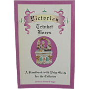 Book Victorian Trinket Boxes Handbook Price Guide by Janice and Richard Vogel