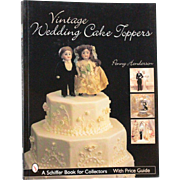 Book Vintage Wedding Cake Toppers with Price Guide by Penny Henderson