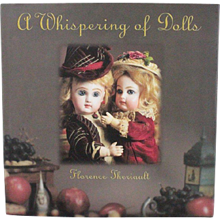 Book A Whispering of Dolls by Florence Theriault Hard Cover