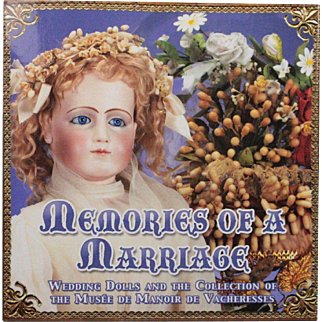 Book Memories of a Marriage Wedding Dolls by Florence Theriault