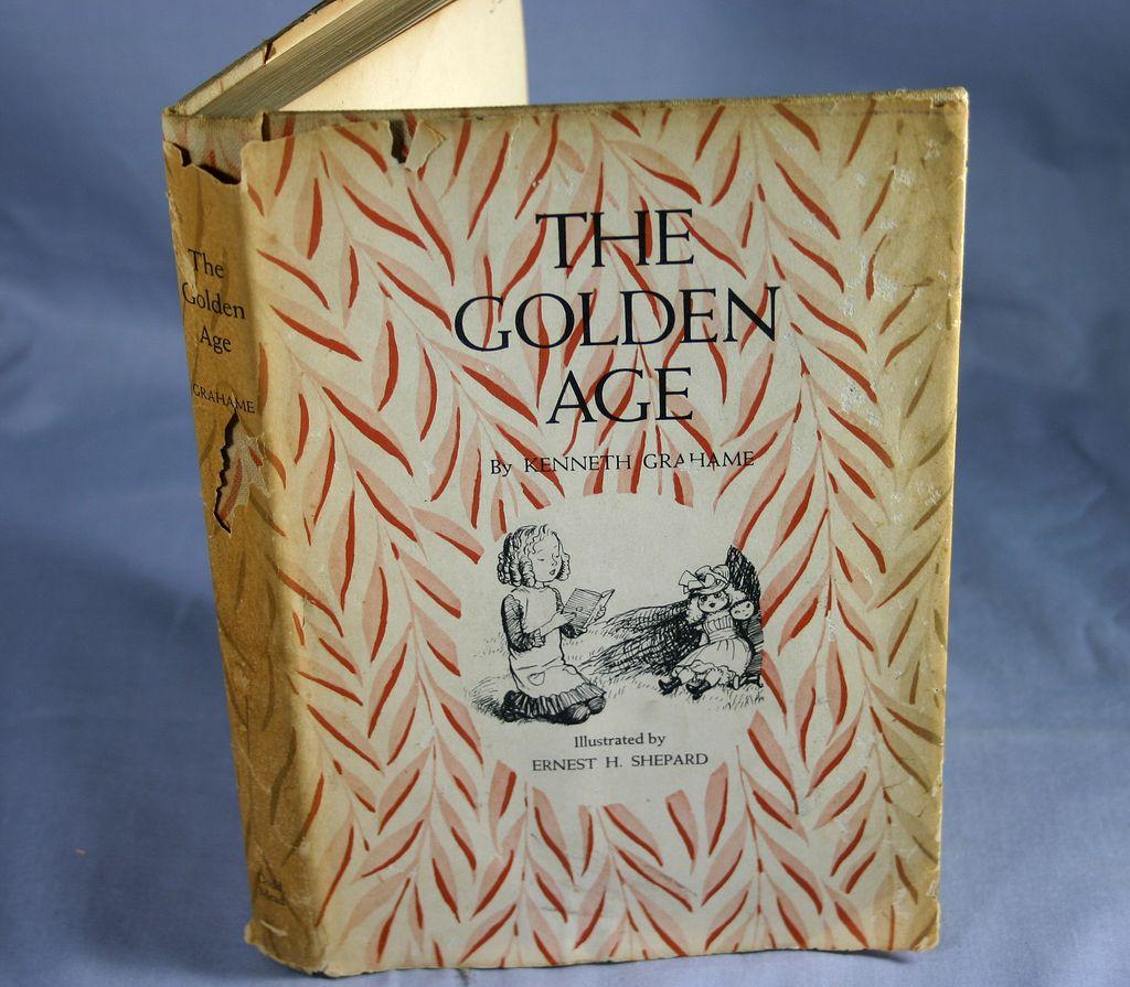 The Golden Age, Kenneth Graham, Illustr. Ernest Shepard