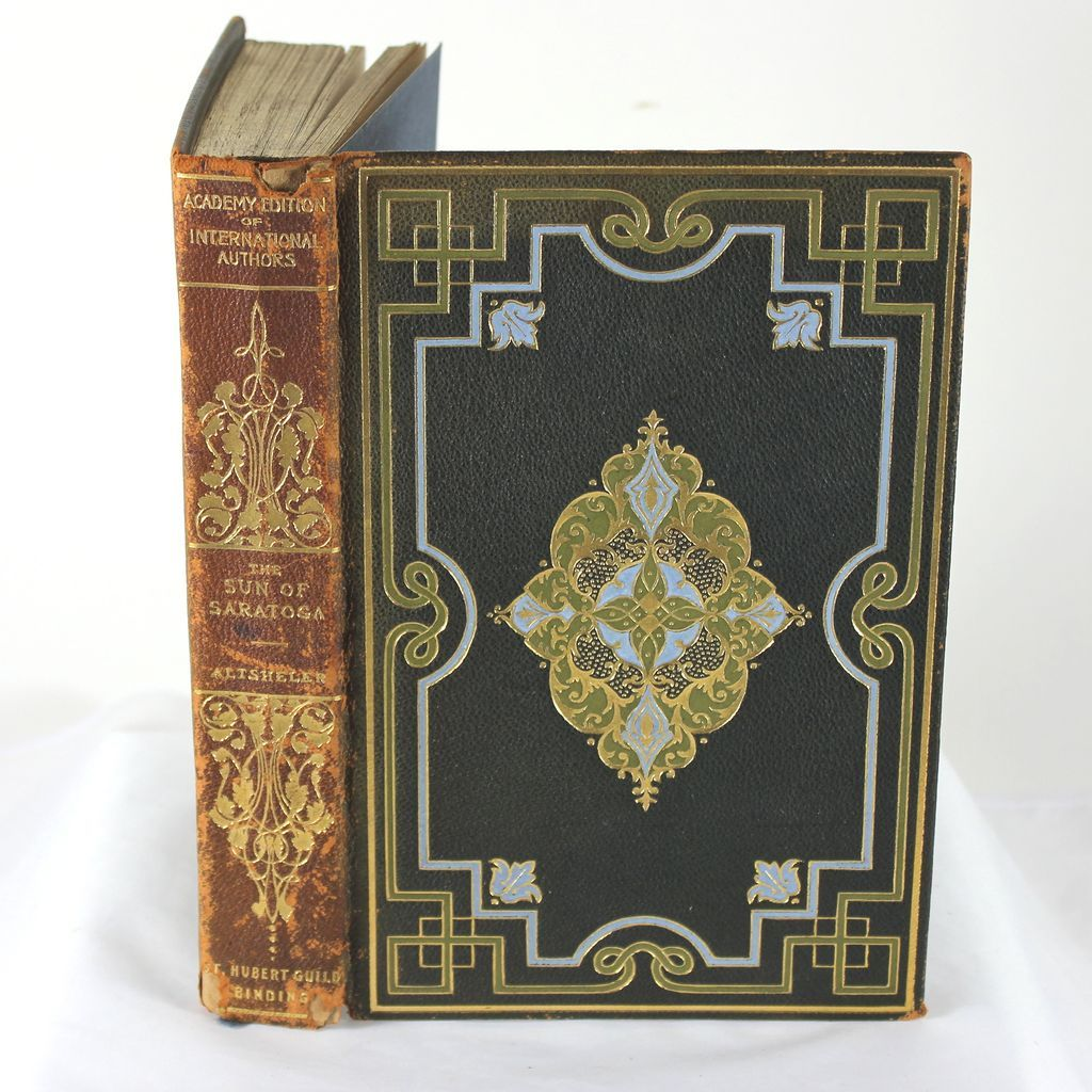 The Sun of Satartoga, J.A. Altsheler, 1897, numbered limited ed, 1/1000