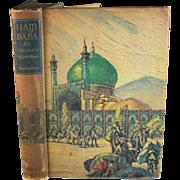 The Adventures of Hajji Baba of Ispahan,James Morier Illustrated by Cyrus LeRoy Baldridge.