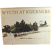 Wyeth at Kuerners 1976 Betsy James Wyeth and Andrew Wyeth first edition