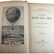 "1887 Book ""Voyages Dans Les Airs"" Tissandier Hot Air Balloon History"
