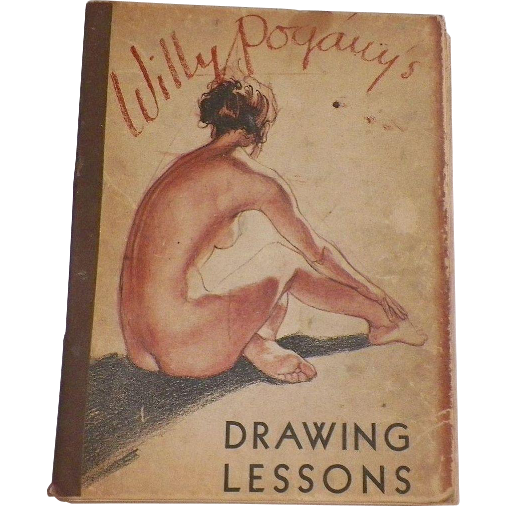 Book:  Drawing Lessons By Willy Pogany 1946 First Edition