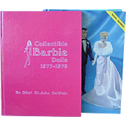Two Vintage Barbie Collector Books by Sibyl DeWein ~ Barbie Dolls 1977-1979 and Encyclopedia of Barbie