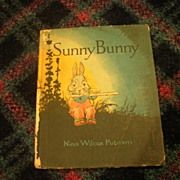 "Rare Vintage 1918 ""Sunny Bunny"" Book by Nora Wilcox Putnam"