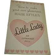 "Vintage Original HFT  Effanbee ""Little Lady"" Hair Styles Booklet"