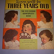 "Vintage Original Dionne Quintuplets Book ""Soon we'll be 3 "" 1936!"