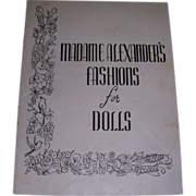 "Vintage Original Madame Alexander ""Fashions for Dolls"" Booklet!"