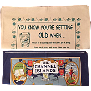 Vintage British Souvenir Cotton Tea Towels - The Channel Islands and You Know you are Getting Old When....