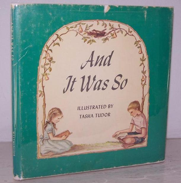 "Tasha Tudor  ""And It Was So"" 1st Edition!"