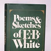 Poems & Sketches of E.B.White 1st Ed.