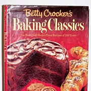 Betty Crocker's Baking Classics 1st Edition Book