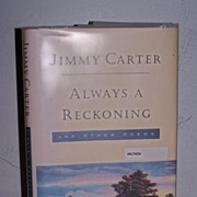 "Signed 1st  President Jimmy Carter's ""Always A Reckoning"""
