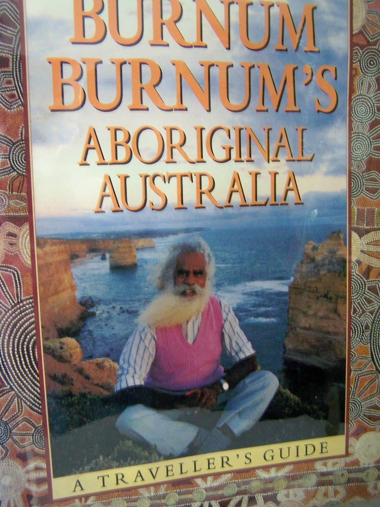 Burnum Burnum's Aboriginal Australia ~ 1st Edition 1988