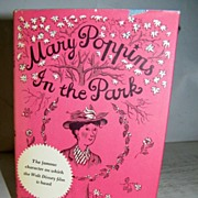 Mary Poppins in the Park  1st American Edition