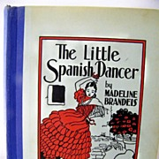 The Little Spanish Dancer 1936 1ST Edition