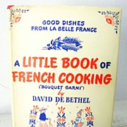 Little Book of French Cooking 1st edition 1945 book with woodcuts