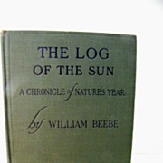 The Log of the Sun 1906 1st Edition