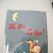To Bed, To Bed! 1981 1st Edition