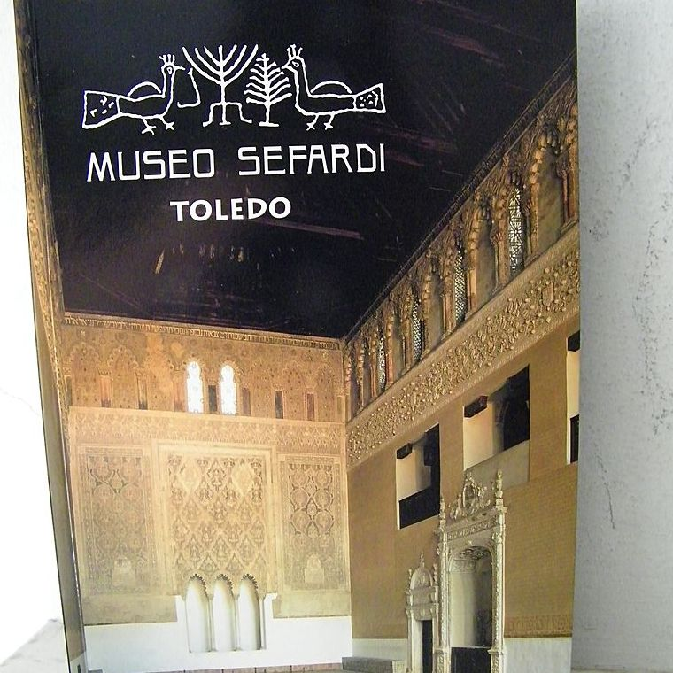 Museo Sefardi Toledo The Synagogue of El Transito first edition